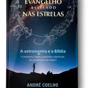 O Evangelho Revelado nas Estrelas